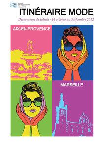 Création affiche itinéraire mode 2012 MMMM Marseille